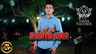 Angel Sauceda - El de Santa Ana (Video Musical)
