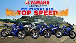 Yamaha R15 R3 R6 R1 R1M Top Speed 2019
