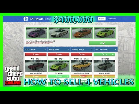 GTA 5 How To Sell 4 Vehicles In The Warehouse Online ($400,000 Easy Money)