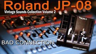 Roland (Boutique) JP-08 Demo Yazoo - Bad Connection