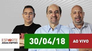 Esporte em Discussão - 30/04/18