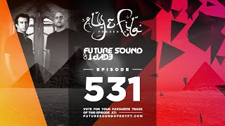 Future Sound of Egypt 531 with Aly & Fila