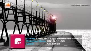 Daiquiri - Lily (Talamanca Remix) [Macarize]