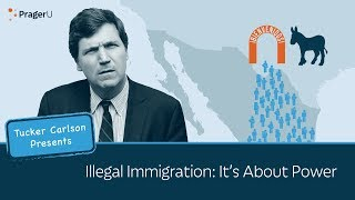 Illegal Immigration: It
