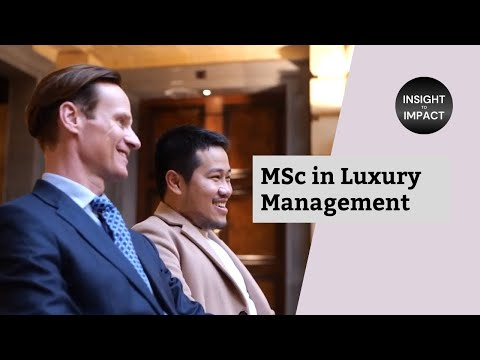 MSc in Luxury Management - Insight to Impact