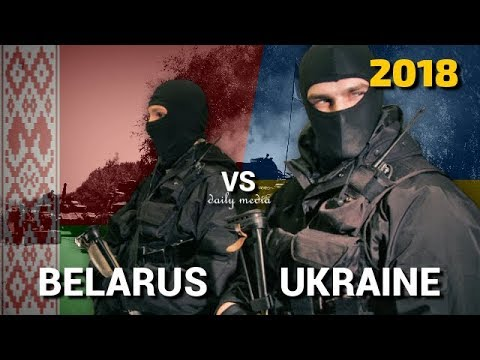 Belarus vs Ukraine - Military Power Comparison 2018