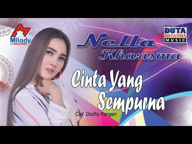 Nella Kharisma Cinta Yang Sempurna Official