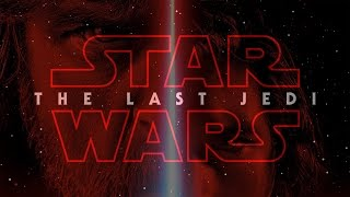 The Last Jedi Is Revealed & We
