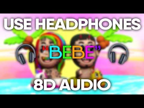 6ix9ine Anuel Aa – BEBE (8D AUDIO)