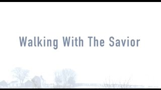 Walking With The Savior (New Gospel Song)