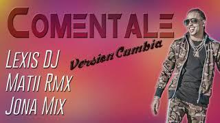 Coméntale | Version Cumbia | (Remix) Ozuna, Akon, Lexis DJ, Matii Rmx & Jona Mix