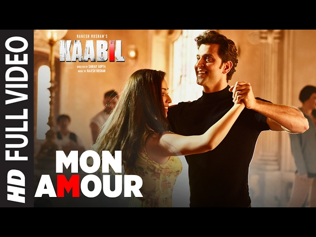 Mon Amour Full Video Song | Kaabil Movie Songs | Hrithik Roshan