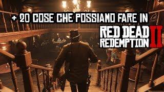 + 20 COSE ASSURDE CHE POSSIAMO FARE IN RED DEAD REDEMPTION 2