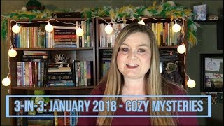 3 In 3 ♦ January 2018: Cozy Mysteries