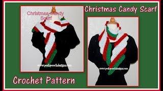 Christmas Candy Scarf  Crochet Pattern
