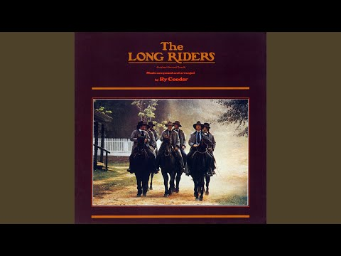 The Long Riders (Remastered Version)