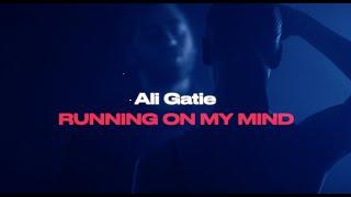 Ali Gatie - Running On My Mind (Official Lyrics Video)