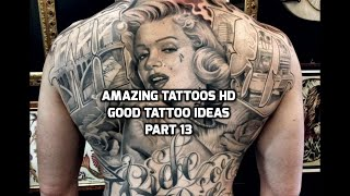 Amazing Tattoos HD 2019 - Good Tattoo Ideas Part 13