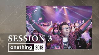 Onething 2018 - Session 3