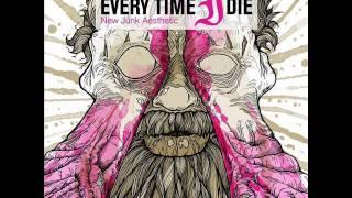 Every Time I Die - The Marvelous Slut