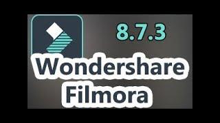 wondershare filmora activation key 8.7.3