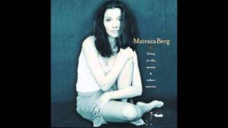 Matraca Berg - Lying to the Moon