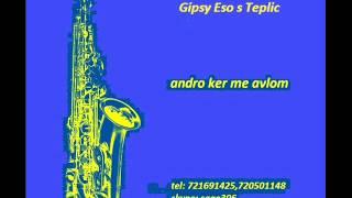 Gipsy Eso s Teplic - Andro ker me avlom