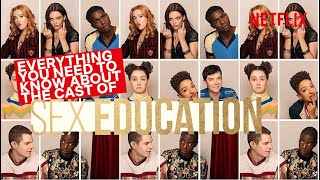 Things You Might Not Know About The Cast of Sex Education | Netflix
