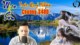MAO SƠN TRÓC QUỶ NHÂN PHẦN 2 - CHƯƠNG 3480 - TỪ CÔNG HẠNH NGỘ P2 - HƯ TRÚC VLOG
