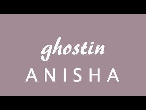 Ghostin - Ariana Grande ( cover by Anisha)