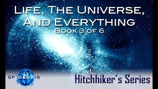 Life, The Universe, And Everything Examination