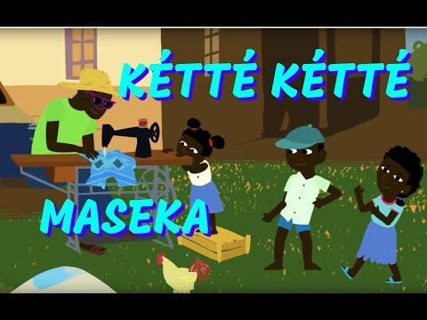 Ketté ketté maséka - Comptine africaine pour les enfants (avec paroles)