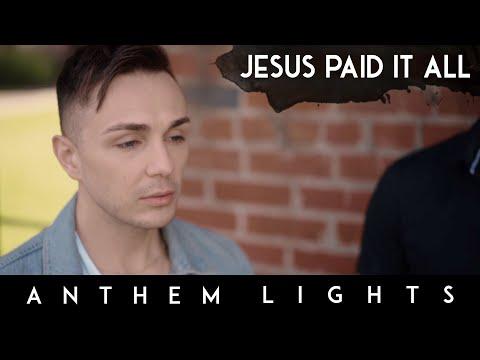Jesus Paid It All (Acapella)