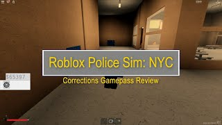 Roblox Police Sim : NYC Corrections Gamepass Review
