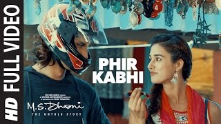 Phir Kabhi Full Mp3 Song M S Dhoni The Untold Story Arijit Singh Sushant Singh Disha Patani