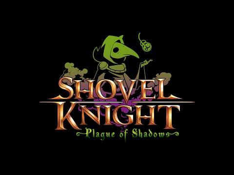 Shovel Knight: Plague of Shadows Trailer! thumbnail