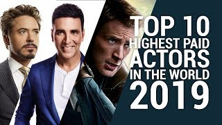 Top 10 Highest Paid Actors in the World 2019