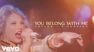 Taylor Swift - You Belong With Me (Taylor's Version) (Music Video)