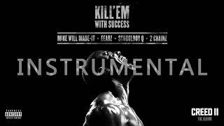 Eearz   Kill 'Em With Success  INSTRUMENTAL