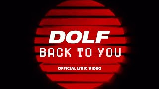 DOLF   Back To You