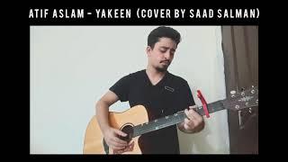 Yakeen - Atif Aslam | LIVE Cover by Saad Salman - YouTube