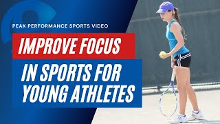 How To Improve Focus And Concentration In Young Athletes