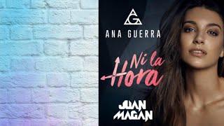 Ni La Hora Juan Magan Y Ana Guerra Traduction Français Spanish-french
