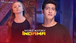 Shoxruz Muxtorov - Indama (Official Music Video)