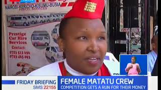 Prestige Shuttle' female matatu crew turn up the competition giving male touts a run for their money