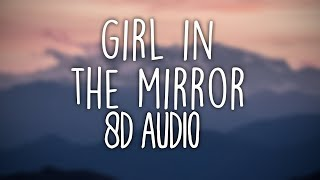 Bebe Rexha   Girl In The Mirror (8D AUDIO) 🎧