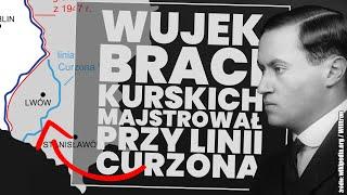 Wujek braci Kurskich majstrował przy Linii Curzona