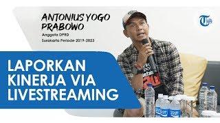 Cerita Antonius Yogo Prabowo Anggota DPRD Surakarta, Laporkan Kinerja via Siaran Langsung