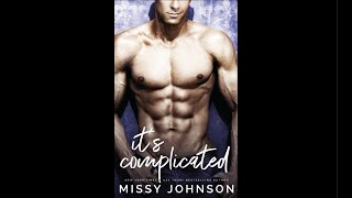 It's Complicated: Awkward Love | Series Book 1 | by Missy Johnson | Romance Audiobook