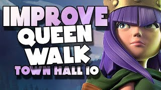 IMPROVE Your Queen Walk at Town Hall 10 | Clash of Clans